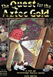 img - for Pop-Up Book : The Quest for the Aztec Gold book / textbook / text book
