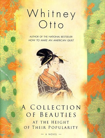 A Collection of Beauties at the Height of Their Popularity: A Novel, WHITNEY OTTO