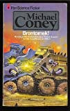 Brontomek! (0575021225) by Coney, Michael G.