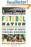Futebol Nation: The Story of Brazil T...