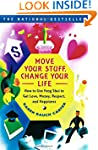 Move Your Stuff, Change Your Life: Ho...