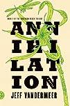 Annihilation: A Novel (The Southern R…