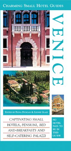 Venice: Lakes and Mountains (Charming Small Hotel Guides)