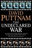 The Undeclared War: Struggle for Control of the World's Film Industry