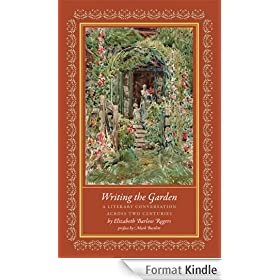 Writing the Garden: A Literary Conversation Across Two Centuries (English Edition)