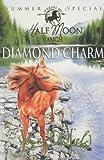 Diamond Charm (Horses of Half-Moon Ranch Summer Special)