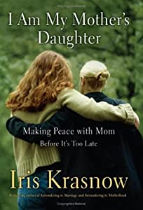 "Cover of ""I Am My Mother's Daughter: Maki..."