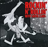 Rockin and Rollin With Santa Claus Various Artist