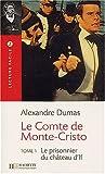 echange, troc Alexandre Dumas - Le Comte de Monte-Cristo Tome 1 : Le prisonnier du château d'If