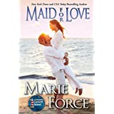 Maid for Love (McCarthys of Gansett Island Series, Book 1) ~ Marie Force