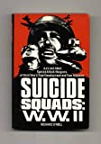 Suicide Squads: Axis and Allied Special Attack Weapons of World War Two : Their Development and Their Missions (0312775296) by O'Neill, Richard