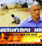 Dispatches From The Edge Unabridged C...