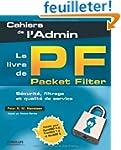 Le livre de Packet Filter : S�curit�,...
