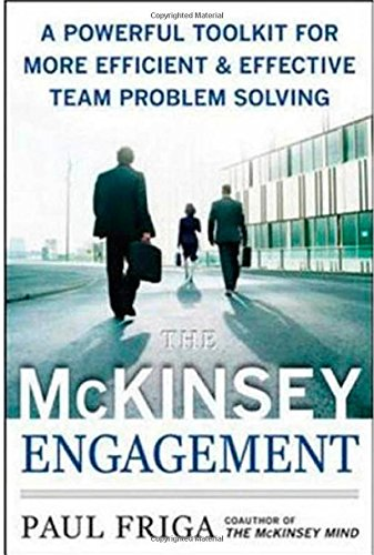 The McKinsey Engagement: A Powerful Toolkit For More...