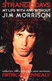 img - for Strange Days: My Life With and Without Jim Morrison (Plume) book / textbook / text book