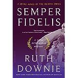 Semper Fidelis: A Novel of the Roman Empire (Gaius Petreius Ruso) ~ Ruth Downie