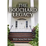 The Bouchard Legacy ~ Ted Magnuson