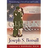 G.I. Joe & Lillie: Remembering a Life of Love and Loyalty ~ Joseph S. Bonsall