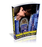 img - for Youth Interrupted: fantasy/suspense/young/old adults book / textbook / text book