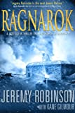 Ragnarok: A Jack Sigler Thriller by Jeremy Robinson with Kane Gilmour