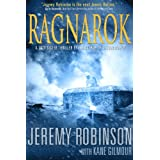 Ragnarok (Jack Sigler / Chess Team Book 4) ~ Jeremy Robinson