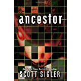 Ancestor: A Novel ~ Scott Sigler