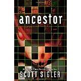 Ancestor: A Novelby Scott Sigler