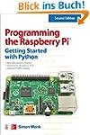Programming the Raspberry Pi, Second...