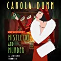 Mistletoe and Murder: The Daisy Dalrymple Mysteries, Book 11 Audiobook by Carola Dunn Narrated by Lucy Rayner