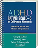 img - for ADHD Rating Scale--5 for Children and Adolescents: Checklists, Norms, and Clinical Interpretation book / textbook / text book