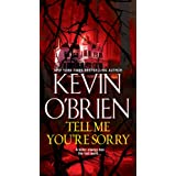 Tell Me You're Sorry ~ Kevin O'Brien