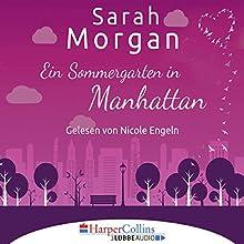 Ein Sommergarten in Manhattan (From Manhattan with Love 2) Hörbuch von Sarah Morgan Gesprochen von: Nicole Engeln
