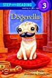 Dogerella (Step into Reading)
