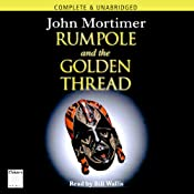 Rumpole and the Golden Thread | [John Mortimer]