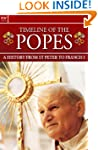 Timeline of the Popes: A History from...
