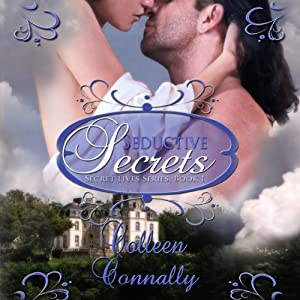 Seductive Secrets: Secret Lives Series | [Colleen Connally]
