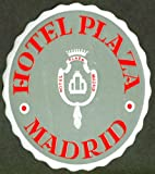 Hotel Plaza Madrid Spain baggage sticker ca 1950s