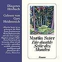 Die dunkle Seite des Mondes Hörbuch von Martin Suter Gesprochen von: Gert Heidenreich