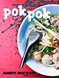 9781607742883: Pok Pok: Food and Stories from the Streets, Homes, and Roadside Restaurants of Thailand