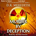 Murder by Deception: The John Lloyd Branson Series, 2 Audiobook by D. R. Meredith Narrated by Michael Bowen