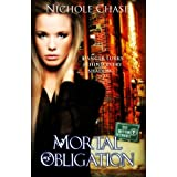 Mortal Obligation (The Dark Betrayal Trilogy) ~ Nichole Chase