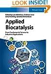 Applied Biocatalysis: From Fundamenta...