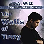 The Walls of Troy | L.A. Witt