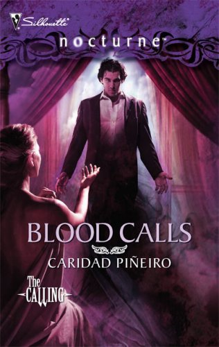 Image of Blood Calls (The Calling, Book 6 / Silhouette Nocturne)