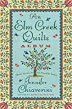 An Elm Creek Quilts Album: The Runaway Quilt/The Quilter's Legacy/The Master Quilter (Elm Creek Quilts Series 4-6) (0743296567) by Chiaverini, Jennifer