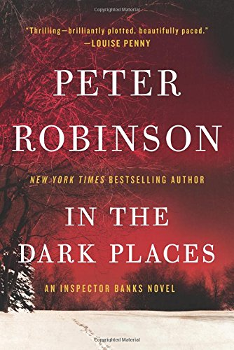 In the Dark Places: An Inspector Banks Novel (Inspector Banks Novels)