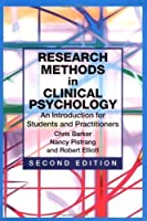 Research Methods in Clinical Psychology: An Introduction for Students and Practitioners:2nd (Second) edition