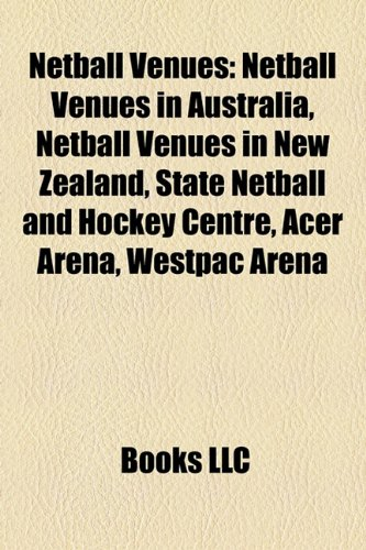 netball-venues-netball-venues-in-australia-netball-venues-in-new-zealand-state-netball-and-hockey-ce