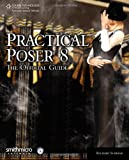 Practical Poser  8: The Official Guide