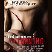 Blood Ties Book One: The Turning | [Jennifer Armintrout]